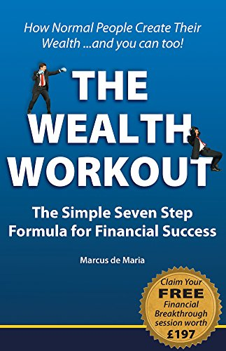 9781905823505: Wealth Workout - The Simple Seven Step Formula for Financial Success