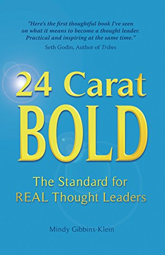 9781905823598: 24 Carat BOLD: The Standard for REAL Thought Leaders