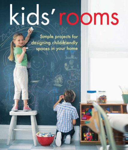 9781905825035: Kids' Rooms: Simple Projects for Designing Child-friendly Spaces in Your Home (Interior Design)