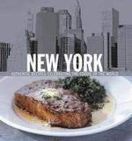New York: Authentic Recipes Celebrating the Foods of the World --2007 publication. (1905825099) by Carreno, Carolynn