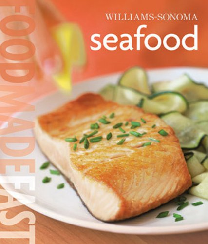 Seafood (Food Made Fast) (1905825269) by Jay Harlow