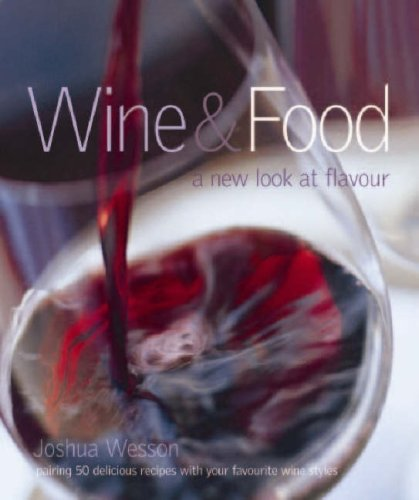 Wine and Food: Joshua Wesson
