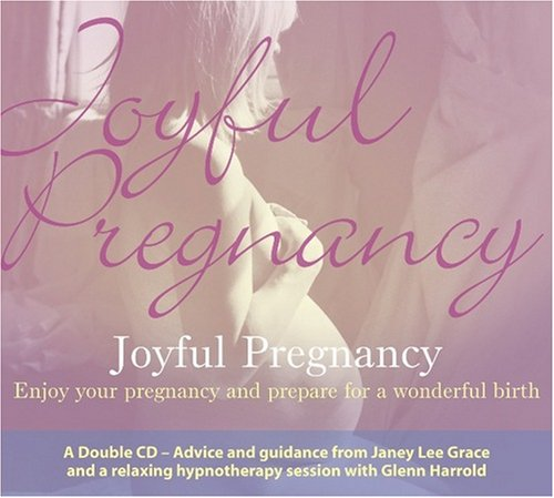 Joyful Pregnancy (Compact Disc): Janey Lee Grace