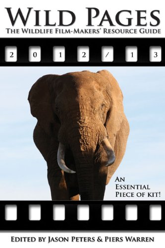 9781905843039: Wild Pages: The Wildlife Film-Makers' Resource Guide 2012-13