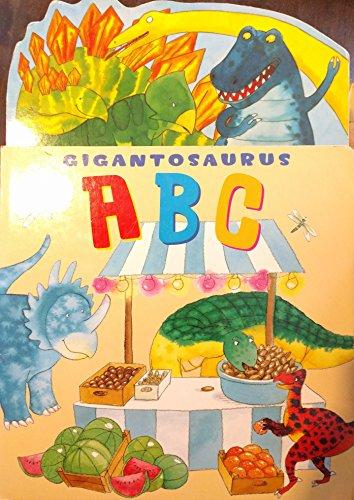 9781905844043: Gigantosaurus ABC