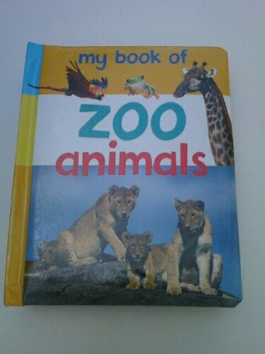 9781905844616: My Book of Zoo Animals
