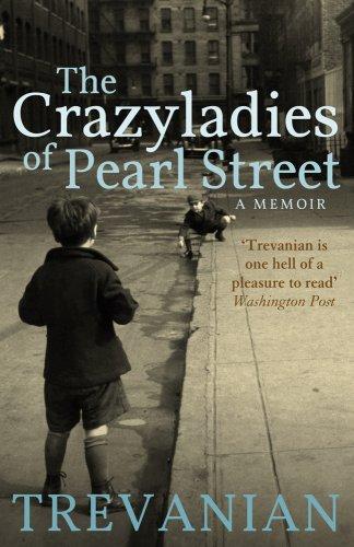 9781905847396: The Crazyladies of Pearl Street: A Memoir