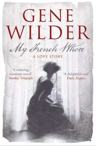9781905847426: My French Whore: A Love Story