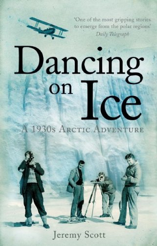 9781905847761: Dancing On Ice: A 1930s Arctic Adventure