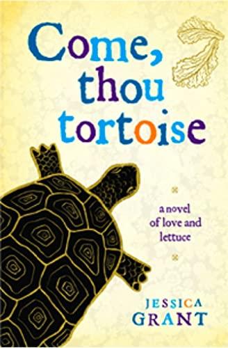 9781905847969: Come, Thou Tortoise