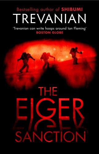 9781905847983: The Eiger Sanction