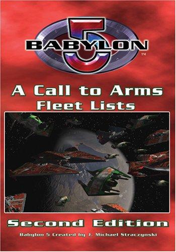 Babylon 5 - A Call to Arms 2nd Edition: Fleet Book: Sprange, Matthew