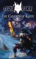 9781905850679: Lone Wolf 3: Caverns of Kalte