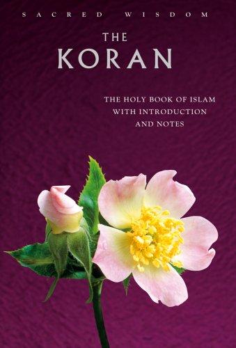The Koran: The Holy Book of Islam