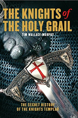 9781905857227: The Knights of the Holy Grail: The Secret History of the Knights Templar