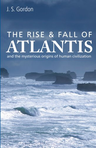 9781905857241: The Rise & Fall of Atlantis: And the Mysterious Origins of Human Civilization