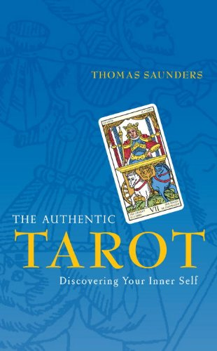 Authentic Tarot: Discovering Your Inner Self By Saunders