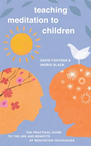 9781905857326: Teaching Meditation to Children: The Practical Guide to the Use and Benefits of Meditation Techniques