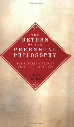 9781905857463: Return of the Perennial Philosophy: The Supreme Vision of Western Esotericism