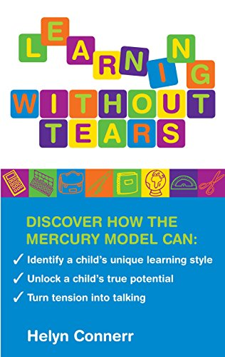 9781905857531: Learning Without Tears: Identify a Child's Unique Learning Style*Unlock a Child's True Potential*Turn Tension into Talking