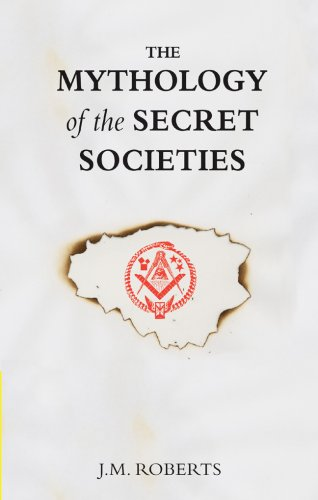 9781905857562: The Mythology of the Secret Societies