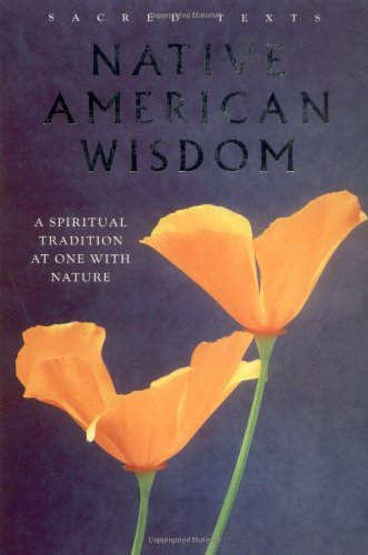 9781905857722: Native American Wisdom: A Spiritual Tradition at One with Nature [NATIVE AMER WISDOM] [Hardcover]