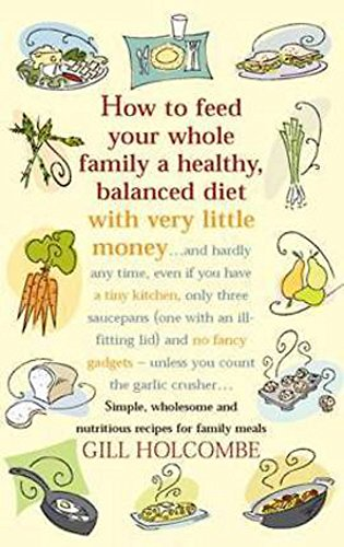 9781905862153: How To Feed Your Whole Family