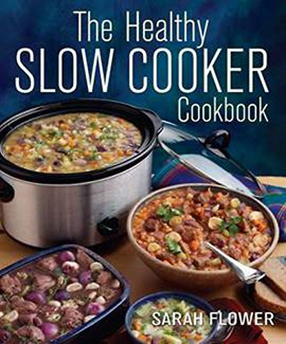 9781905862665: The Healthy Slow Cooker Cookbook