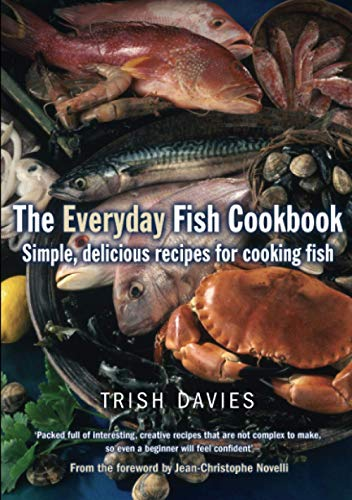 9781905862733: The Everyday Fish Cookbook: Simple, Delicious Recipes for Cooking Fish