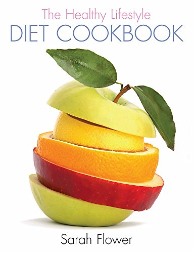 9781905862740: The Healthy Lifestyle Diet Cookbook