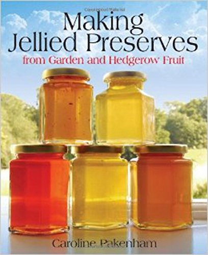 9781905862764: Making Jellied Preserves from Garden and Hedgerow Fruit