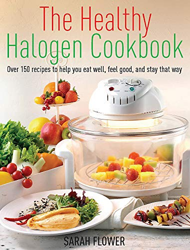 9781905862962: The Healthy Halogen Cookbook: Over 150 recipes to help you eat well, feel good – and stay that way