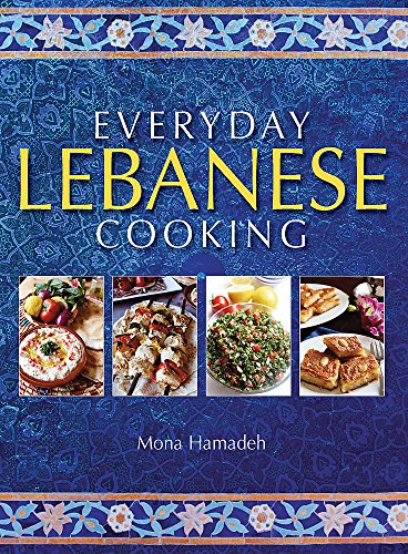 9781905862986: Everyday Lebanese Cooking