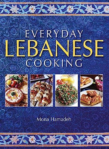 Everyday Lebanese Cooking: Mona Hamadeh