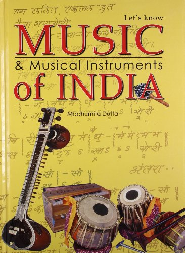 Let's Know Music and Musical Instruments of: M. Dutta