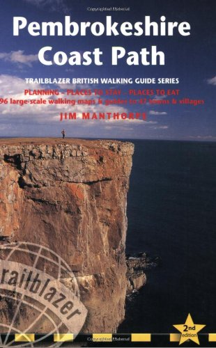 Pembrokeshire Coast Path, 2nd: British Walking Guide: planning, places to stay, places to eat; in...