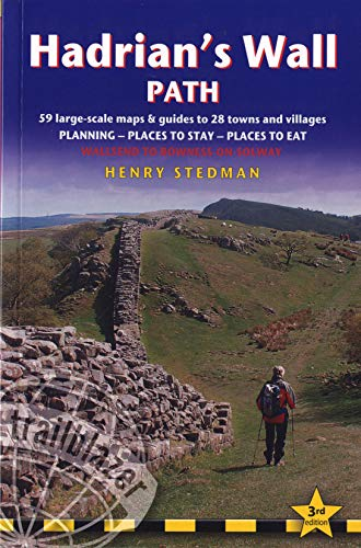 Hadrian's Wall Path, 3rd: British Walking Guide: planning, places to stay, places to eat; ...