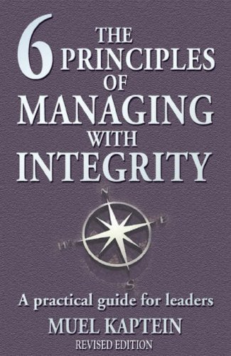 9781905879021: The 6 Principles of Managing with Integrity: A Practical Guide for Leaders