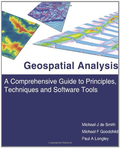 9781905886609: Geospatial Analysis: A Comprehensive Guide to Principles, Techniques and Software Tools
