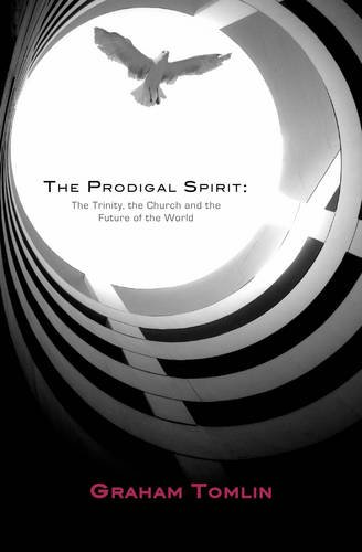 The Prodigal Spirit (1905887000) by Graham Tomlin