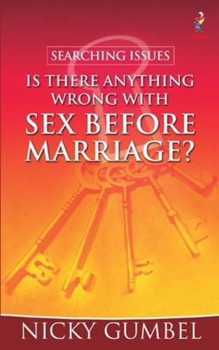 9781905887569: Searching Issues: Is There Anything Wrong with Sex Before Marriage?