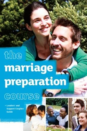 9781905887736: The Marriage Preparation Course Leaders' & Support Couples' Guide
