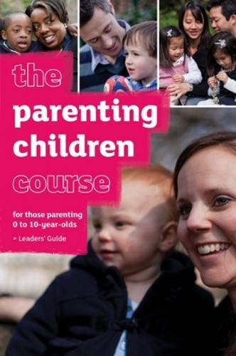 9781905887873: The Parenting Children Course Leaders' Guide