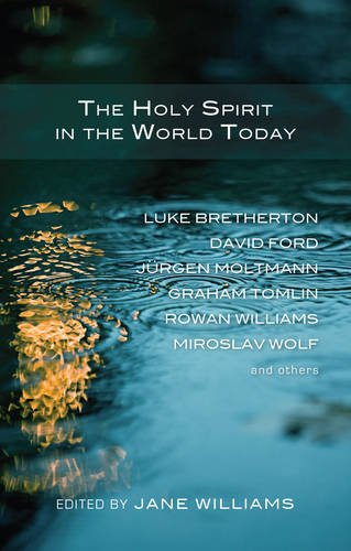 The Holy Spirit in the World Today: Williams, Jane Ed