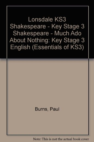 "Shakespeare ""Much Ado About Nothing"" (Essentials of KS3) (190589600X) by Burns, Paul"