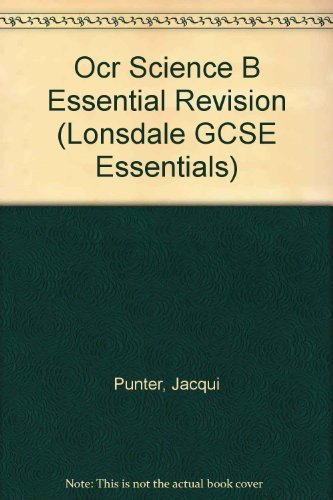 Lonsdale GCSE Essentials - OCR Gateway Science: Punter, Jacqui and