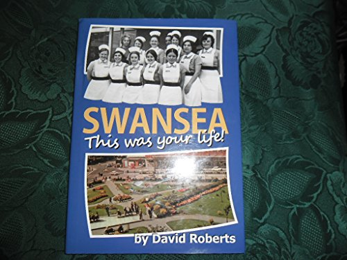 9781905900190: Swansea - This Was Your Life: v. 12