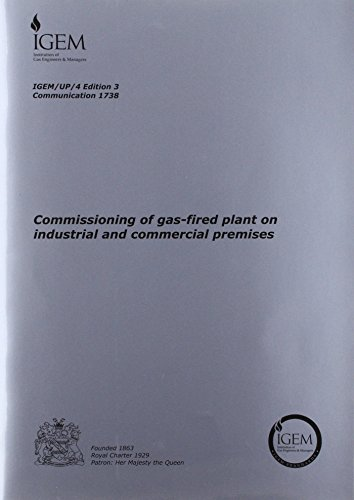 IGEM/UP/4: Commissioning of Gas-fired Plant on Industrial and Commercial Premises (...