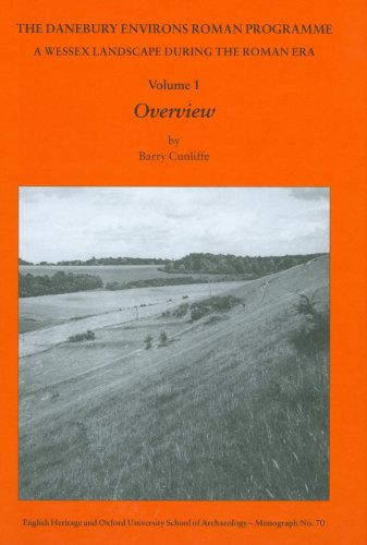9781905905119: The Danebury Environs Roman Programme: A Wessex landscape during the Roman Era (Ousa Monograph)
