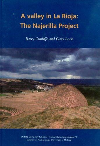 A Valley in La Rioja: The Najerilla Project (OUSA Monograph) (Oxford University School of ...
